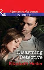 Disarming Detective (Mills & Boon Intrigue) (The Lawmen, Book 1)