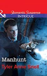 Manhunt (Mills & Boon Intrigue) af Tyler Anne Snell