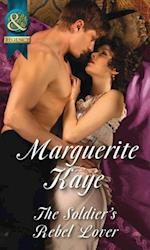 Soldier's Rebel Lover (Mills & Boon Historical) (Comrades in Arms, Book 2) af Marguerite Kaye