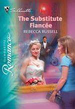 Substitute Fiancee (Mills & Boon Silhouette) af Rebecca Russell