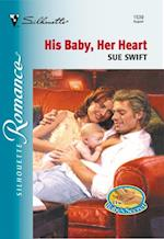 His Baby, Her Heart (Mills & Boon Silhouette) af Sue Swift
