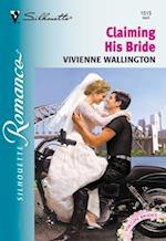 Claiming His Bride (Mills & Boon Silhouette)