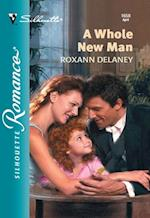 Whole New Man (Mills & Boon Silhouette)