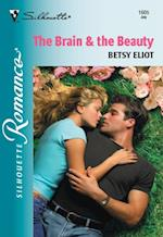 Brain and The Beauty (Mills & Boon Silhouette) af Betsy Eliot