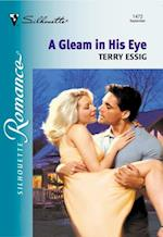 Gleam In His Eye (Mills & Boon Silhouette) af Terry Essig