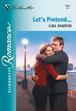 Let's Pretend... af Gail Martin