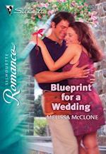 Blueprint for a Wedding