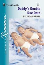 Daddy's Double Due Date af Belinda Barnes