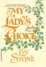 My Lady's Choice af Lyn Stone