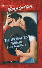 Wrangler's Woman (Mills & Boon Temptation)