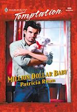 Million Dollar Baby (Mills & Boon Temptation) af Patricia Ryan