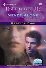 Never Alone (Mills & Boon Intrigue) af Rebecca York