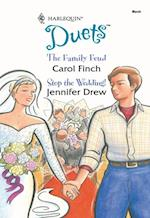 Family Feud: The Family Feud / Stop The Wedding?! (Mills & Boon Silhouette)