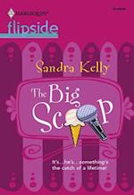 Big Scoop (Mills & Boon M&B) af Sandra Kelly