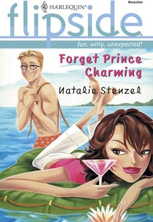 Forget Prince Charming (Mills & Boon M&B)