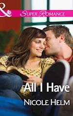 All I Have (Mills & Boon Superromance) (A Farmers' Market Story, Book 1)