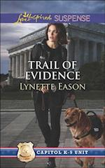 Trail of Evidence (Mills & Boon Love Inspired Suspense) (Capitol K-9 Unit, Book 3) af Lynette Eason