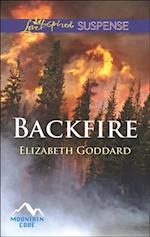 Backfire (Mills & Boon Love Inspired Suspense) (Mountain Cove, Book 3)