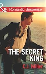 Secret King (Mills & Boon Romantic Suspense) (Conspiracy Against the Crown, Book 1) af C.J. Miller