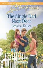Single Dad Next Door (Mills & Boon Love Inspired) (Goose Harbor, Book 3) af Jessica Keller