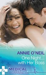 One Night...With Her Boss (Mills & Boon Medical) af Annie O'Neil