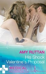 His Shock Valentine's Proposal (Mills & Boon Medical) (Sealed by a Valentine's Kiss, Book 1)