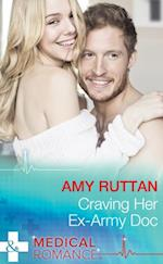 Craving Her Ex-Army Doc (Mills & Boon Medical) (Sealed by a Valentine's Kiss, Book 2)