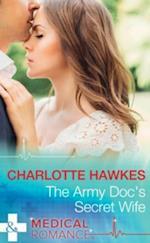Army Doc's Secret Wife (Mills & Boon Medical) af Charlotte Hawkes