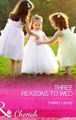 Three Reasons To Wed (Mills & Boon Cherish) (The Cedar River Cowboys, Book 1)