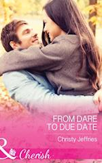 From Dare To Due Date af Christy Jeffries