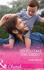 Do You Take This Daddy? (Mills & Boon Cherish) (Paradise Animal Clinic, Book 3) af Katie Meyer