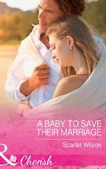 Baby To Save Their Marriage (Mills & Boon Cherish) (Tycoons in a Million, Book 2)