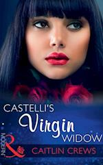 Castelli's Virgin Widow (Mills & Boon Modern)