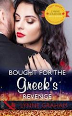 Bought For The Greek's Revenge: The 100th seductive romance from this bestselling author (Mills & Boon Modern) af Lynne Graham