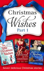 Christmas Wishes Part 1: The Christmas Duchess / Russian Winter Nights / A Shocking Proposition / Unlocking her Innocence / Million Dollar Christmas Proposal / Not Just the Boss's Plaything / The Little Christmas Kitchen (Mills & Boon e-Book Collections) af Elizabeth Rolls