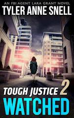Tough Justice: Watched (Part 2 Of 8) (Tough Justice, Book 2) af Tyler Anne Snell