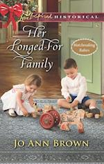 Her Longed-For Family (Mills & Boon Love Inspired Historical) (Matchmaking Babies, Book 3)