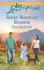 Rocky Mountain Reunion (Mills & Boon Love Inspired)