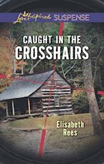 Caught In The Crosshairs (Mills & Boon Love Inspired Suspense) af Elisabeth Rees