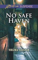 No Safe Haven (Mills & Boon Love Inspired Suspense) af Virginia Vaughan