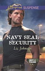 Navy Seal Security (Mills & Boon Love Inspired Suspense) (Men of Valor, Book 4)