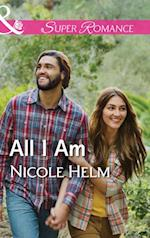 All I Am (Mills & Boon Superromance) (A Farmers' Market Story, Book 2)
