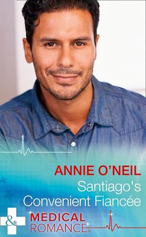 Santiago's Convenient Fiancee af Annie O'Neil