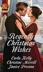 Regency Christmas Wishes: Captain Grey's Christmas Proposal / Her Christmas Temptation / Awakening His Sleeping Beauty (Mills & Boon Historical) af Christine Merrill, Carla Kelly, Janice Preston