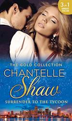 Gold Collection: Surrender To The Tycoon: At Dante's Service / His Unknown Heir / The Frenchman's Marriage Demand (Mills & Boon M&B)