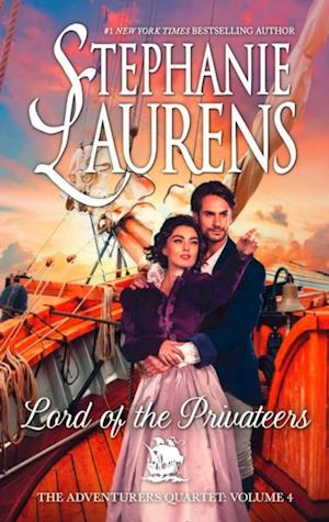 Lord Of The Privateers af Stephanie Laurens