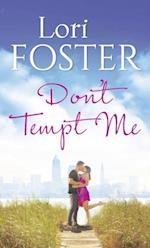 Don't Tempt Me af Lori Foster