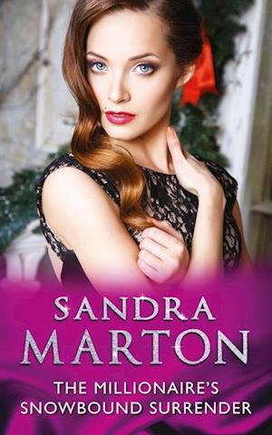 Millionaire's Snowbound Surrender af Sandra Marton