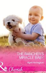 Rancher's Miracle Baby (Mills & Boon Cherish) (Men of Raintree Ranch, Book 4)