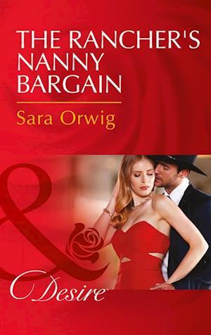 Rancher's Nanny Bargain af Sara Orwig